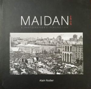 Maidan, un livre de photographies d'Alain Rodier